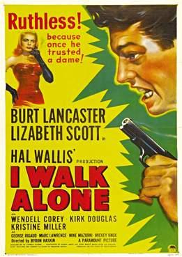 Filmplakat zu I Walk Alone