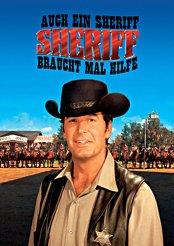 Filmplakat zu Auch ein Sheriff braucht mal Hilfe
