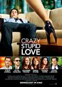 Filmplakat Crazy, Stupid, Love.