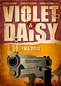 Filmplakat zu Violet and Daisy