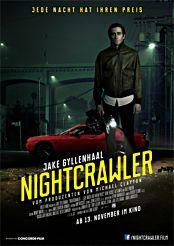 Filmplakat Nightcrawler – Jede Nacht hat ihren Preis