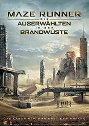 Filmplakat zu Maze Runner - Die Auserwählten in der Brandwüste