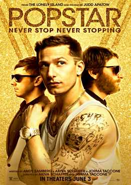 Filmplakat zu Popstar: Never Stop Never Stopping