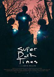 Filmplakat zu Super Dark Times