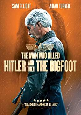 Filmplakat zu The Man Who Killed Hitler and Then the Bigfoot