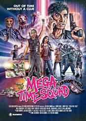 Filmplakat zu Mega Time Squad