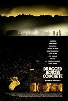 Filmplakat Dragged Across Concrete